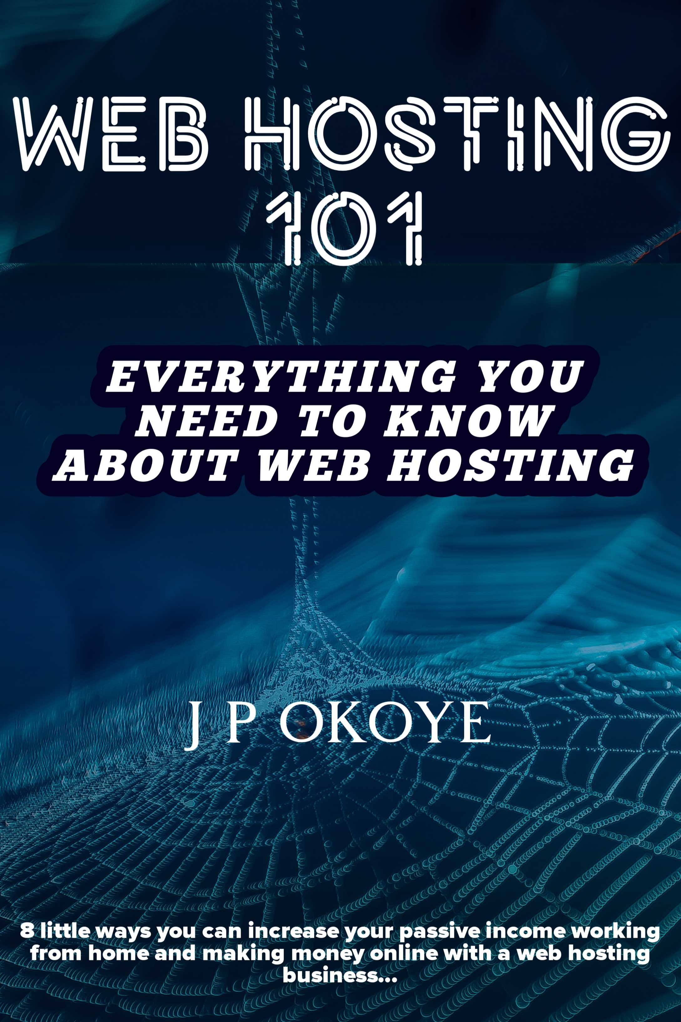 Web Hosting 101: Everything you need to know about the web hosting business