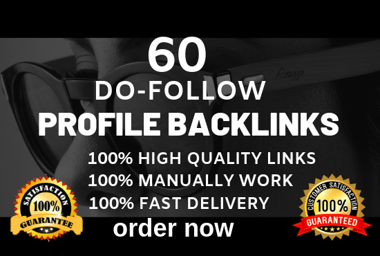 Create 60 High Authority Dofollow Profile Backlinks