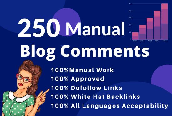 Build 250 MANUAL Dofollow Blog comments Backlinks on High DA Sites