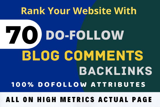 I Will Do Manually 70 Blog Comments With Dofollow Page Authority Links