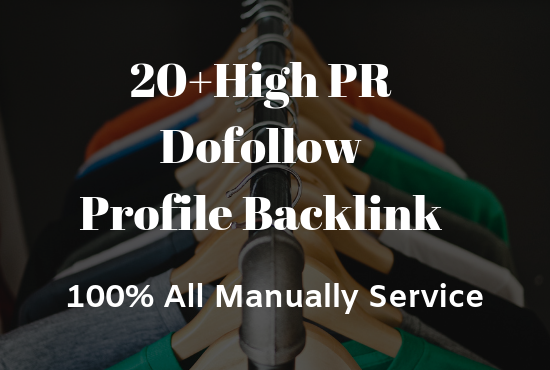 Manually Create 20+ Dofollow Profile Backlinks