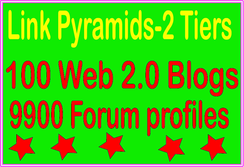 Effective Tier Pyramids - 9900 Forum profiles & 100 Web 2.0 blogs Tiered Backlinks For SEO