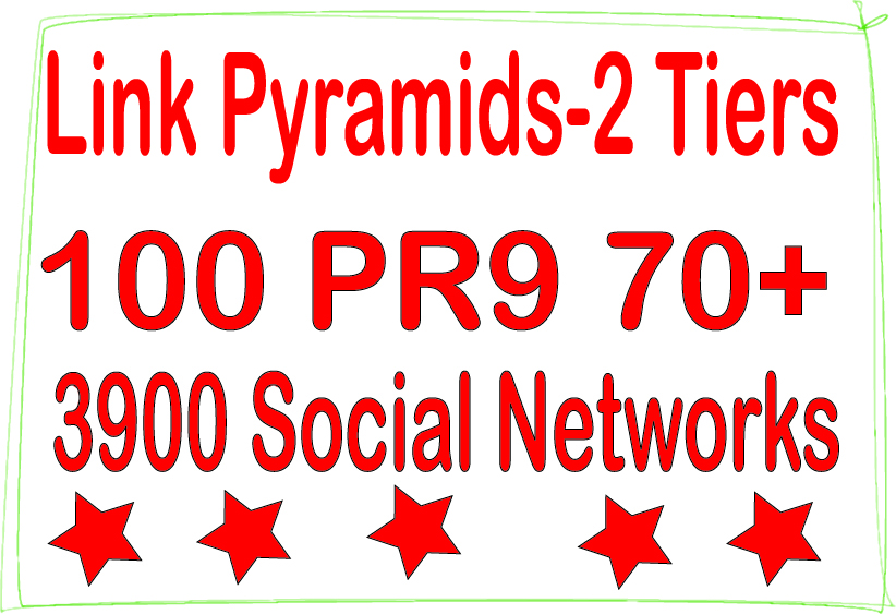 White Hat Ranking Pyramids - 100 PR9 - DA 70+ & 3900 Social networks Backlinks For SEO