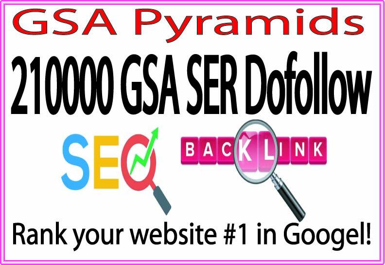 Top GSA Pyramids- 210000 GSA SER Do follow SEO Rank high Your Site
