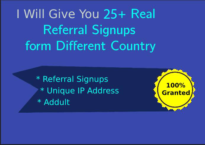 I Will Give You 25+ Real Referral Signups From Different Country