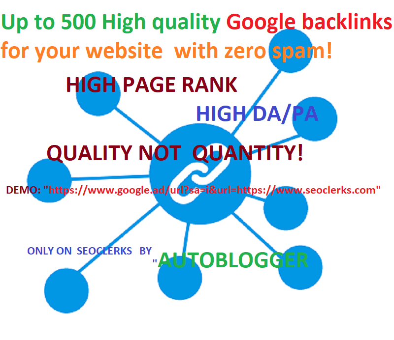 Up to 500 High quality Google backlinks for your website with zero spam
