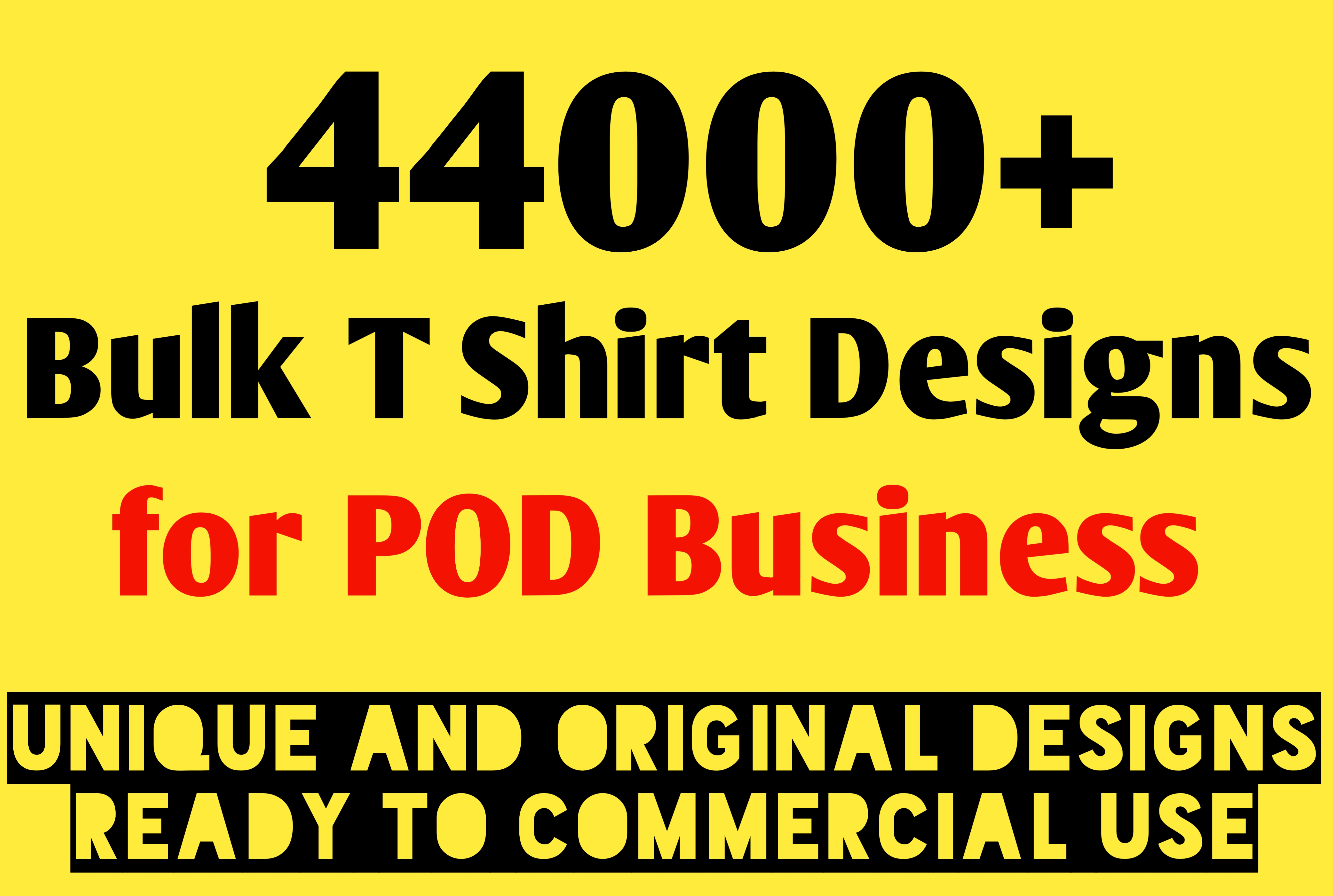 I will give 44000 bulk t shirt designs unique for pod business