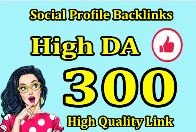 I will create 300 social media profiles for high da pr SEO backlinks with login details