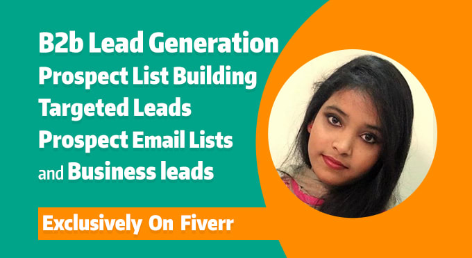 I will do 100 b2b lead generation and targeted email finding list prospecting