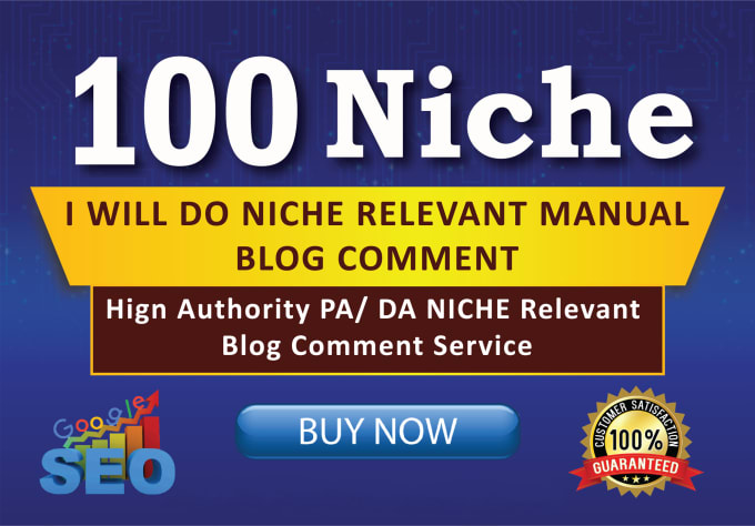 I Will Create 100 Niche Relevant Blog Comments Quality Backlinks On High DA