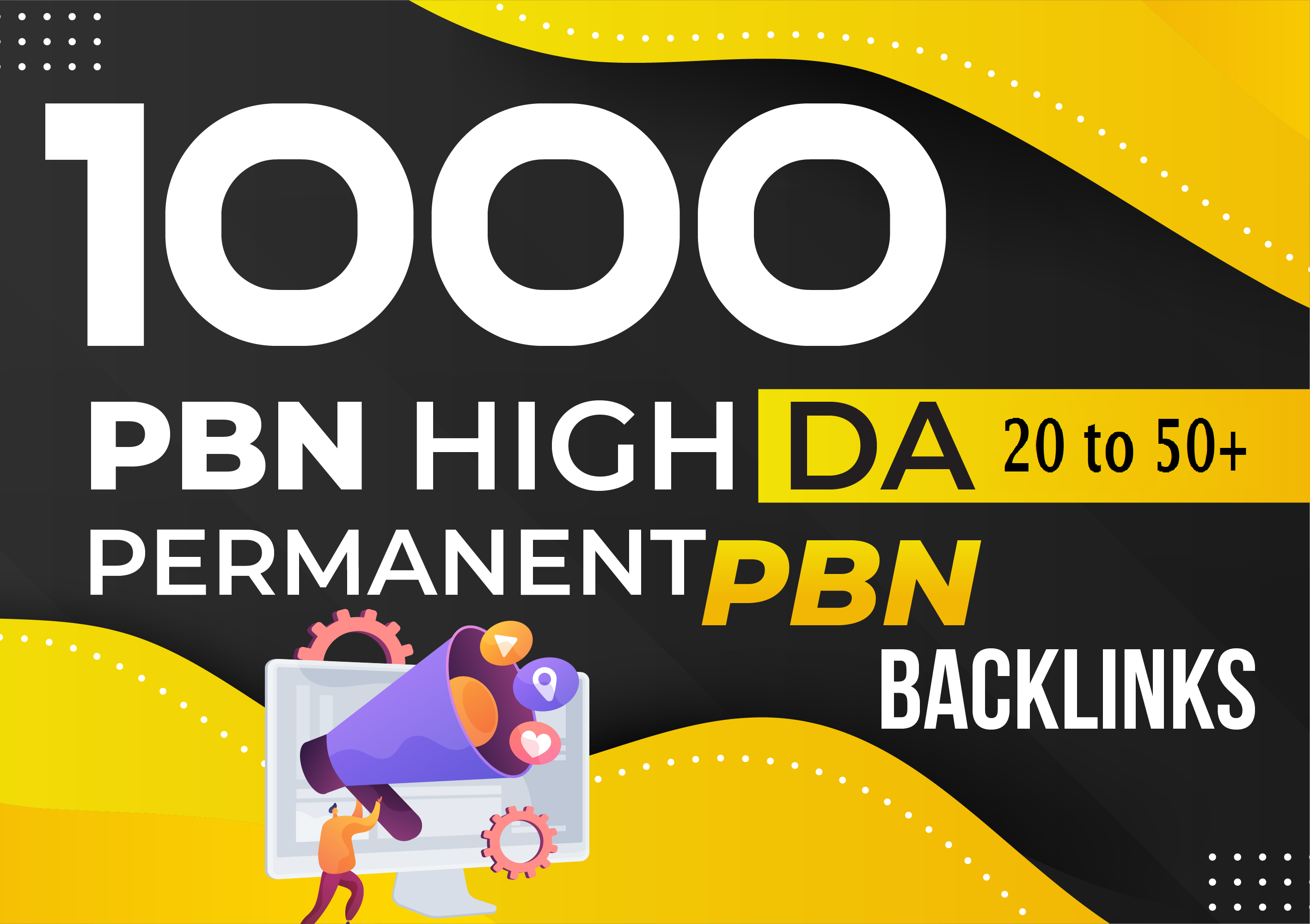 1000 all pbns DA 20 to 50 High quality DO follow permeant backlinks