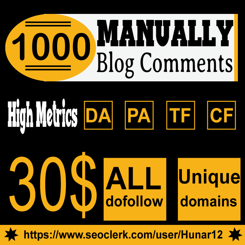 Do 1000 HQ Blog Comment Dofollow Backlinks