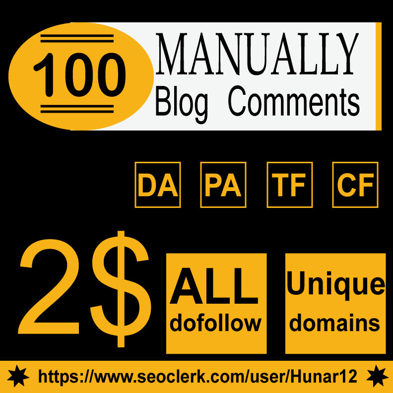 Do 100 HQ Blog Comment Dofollow Backlinks