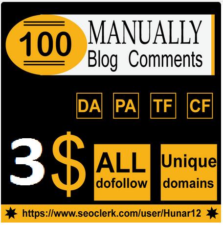 Do 100 HQ Blog Comment Dofollow Backlinks