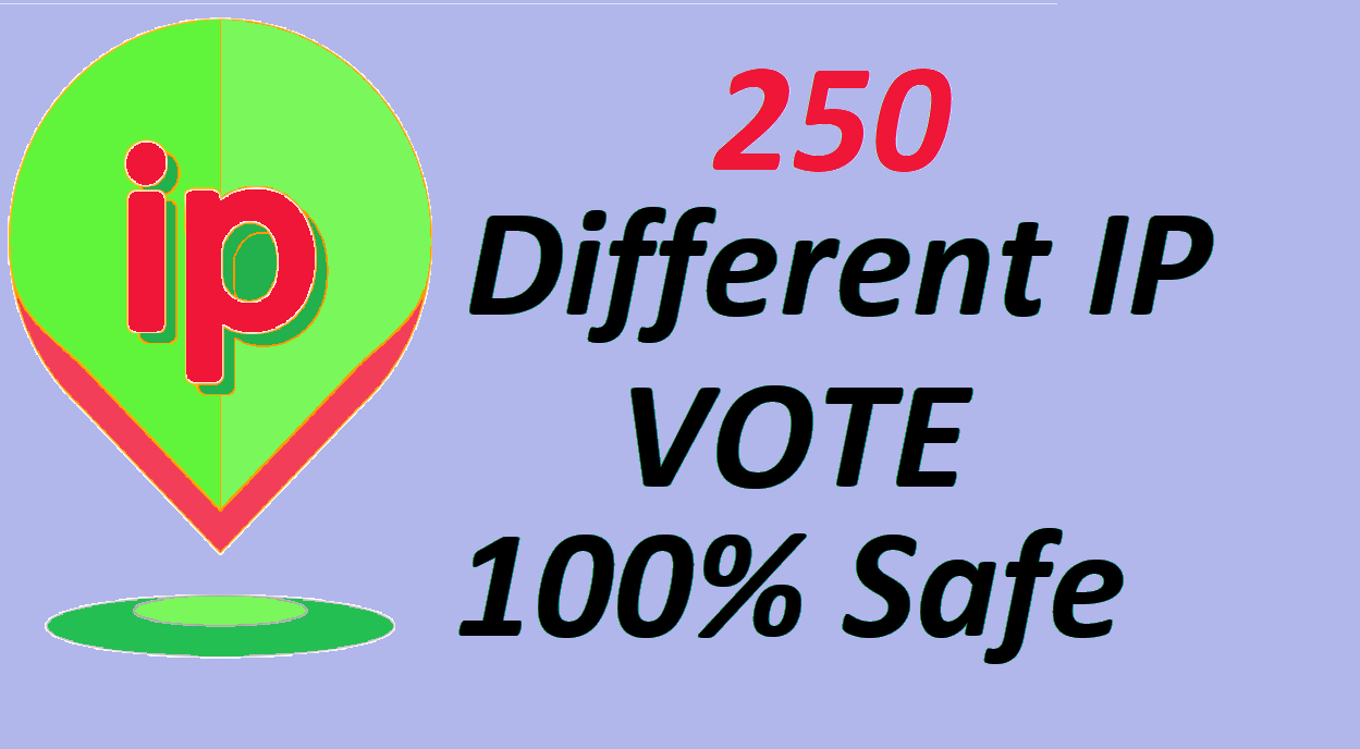Get you 250 Different ip votes on your online poll voting contest