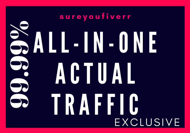 Let's Get ALL-IN-ONE Actual Traffic with Real effectiveness