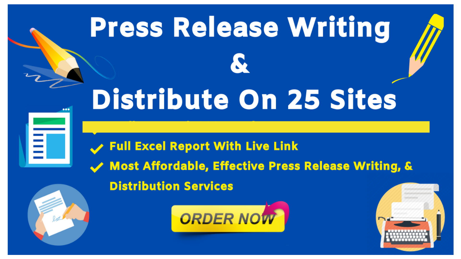 I will do press release distribution on 25 sites in 24 hours