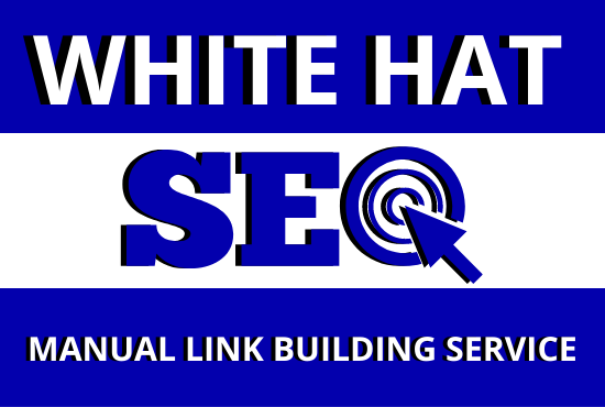 White Hat Off Page SEO - Manual Link Building Service for 1st Page Ranking on Google