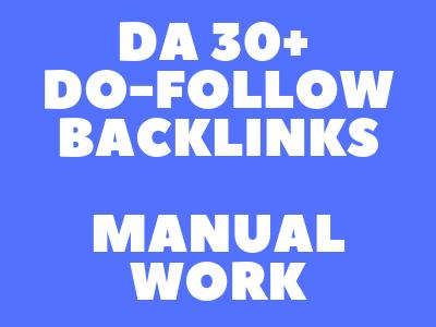 I will Create 10 DA 30+ high authority Do-Follow Manual Backlinks