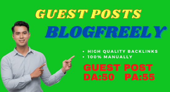 Publish Guest Post On Blogfreely. NET DA 50 PA 55 Do-Follow and Permanent Backlinks