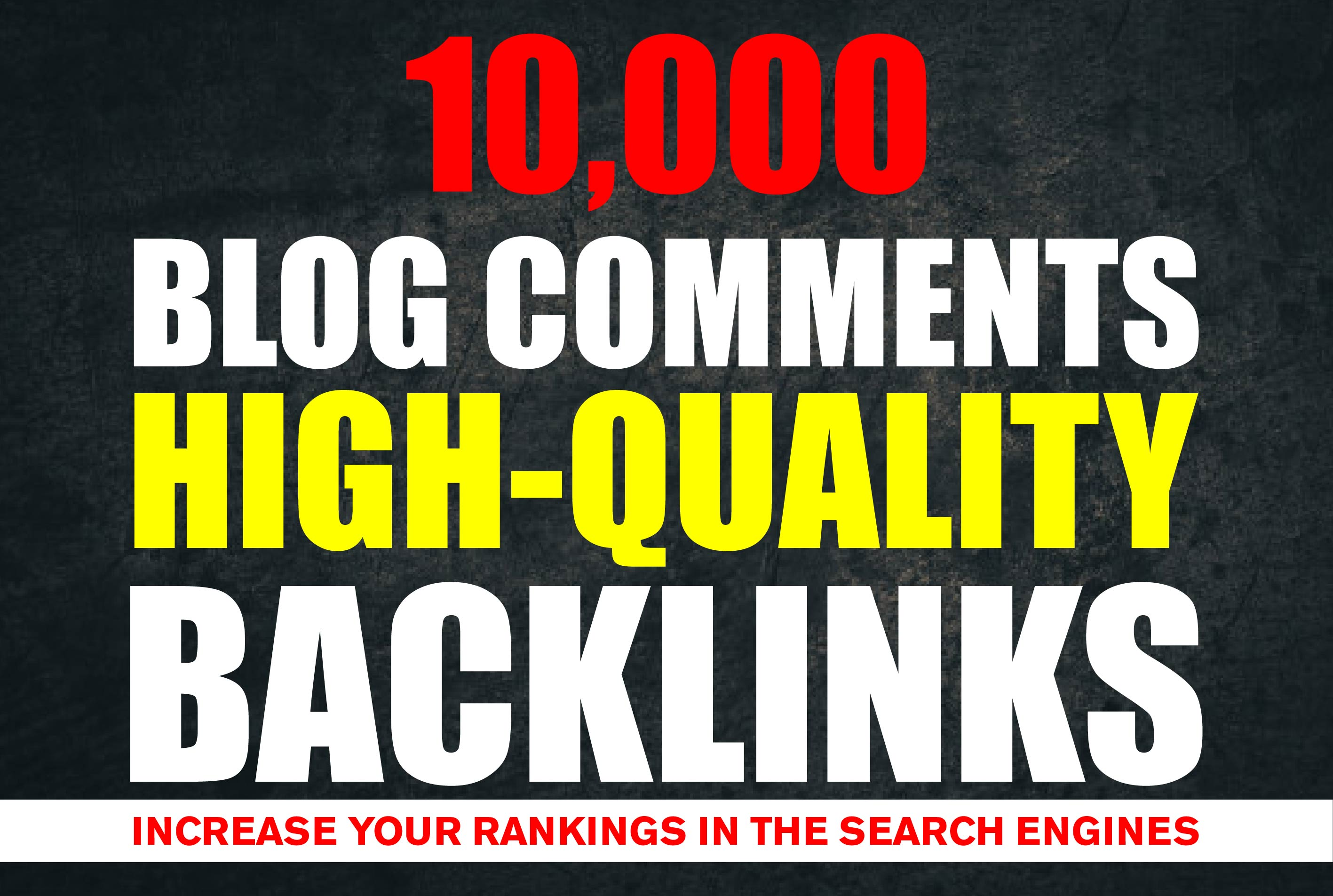10,000 High-Quality verified Blog Comments Backlinks