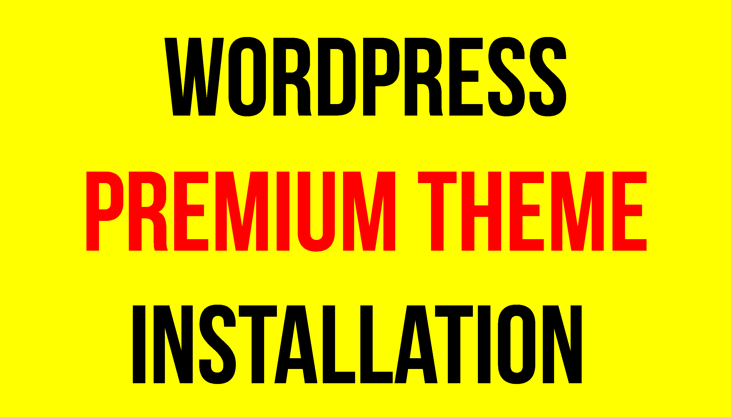 Install Wordpress And Premium Theme With In An Hour for $1