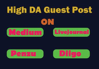 Get Write & Publish 4 Guest Post On Medium,  Livejournal,  Penzu,  Diigo Permanent SEO Backlinks