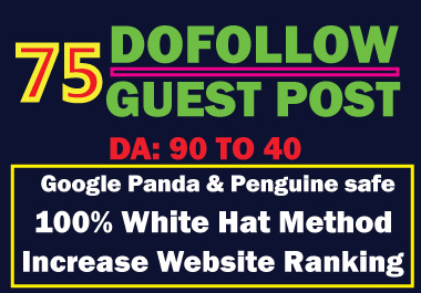 Write and Publish 75 Guest Post on High DA Website Permanent dofollow seo backlinks