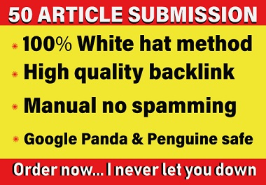 provide 50 dofollow article submission backlinks on high DA websites