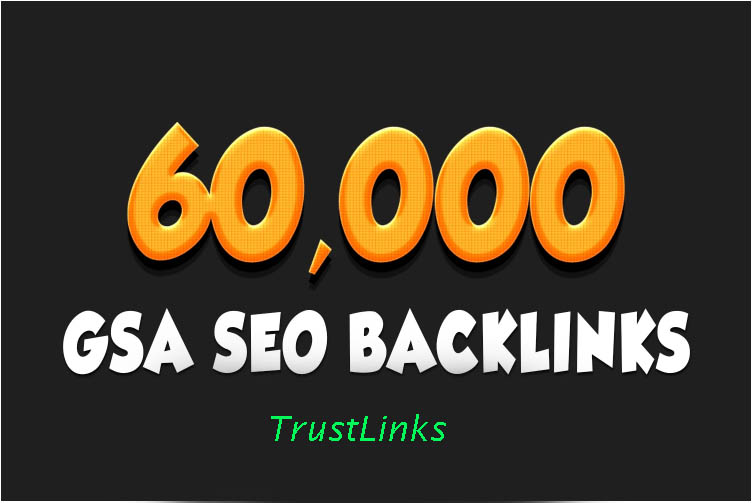 I will do 60,000 gsa ser SEO backlinks for google ranking