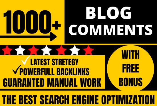 1000 Manual High Quality Dofollow Blog comments Backlinks