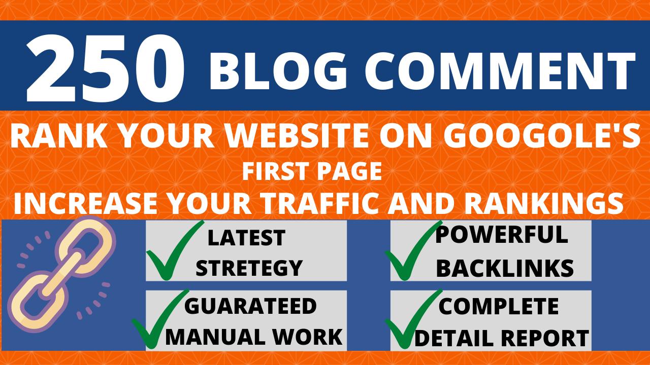 i will create 250 high DA 30+ SEO dofollow blog comment backlinks