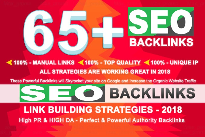 Create 65 High Quality SEO Backlinks With DA-PA-TF 80-100 From PR10 To PR6 Sites