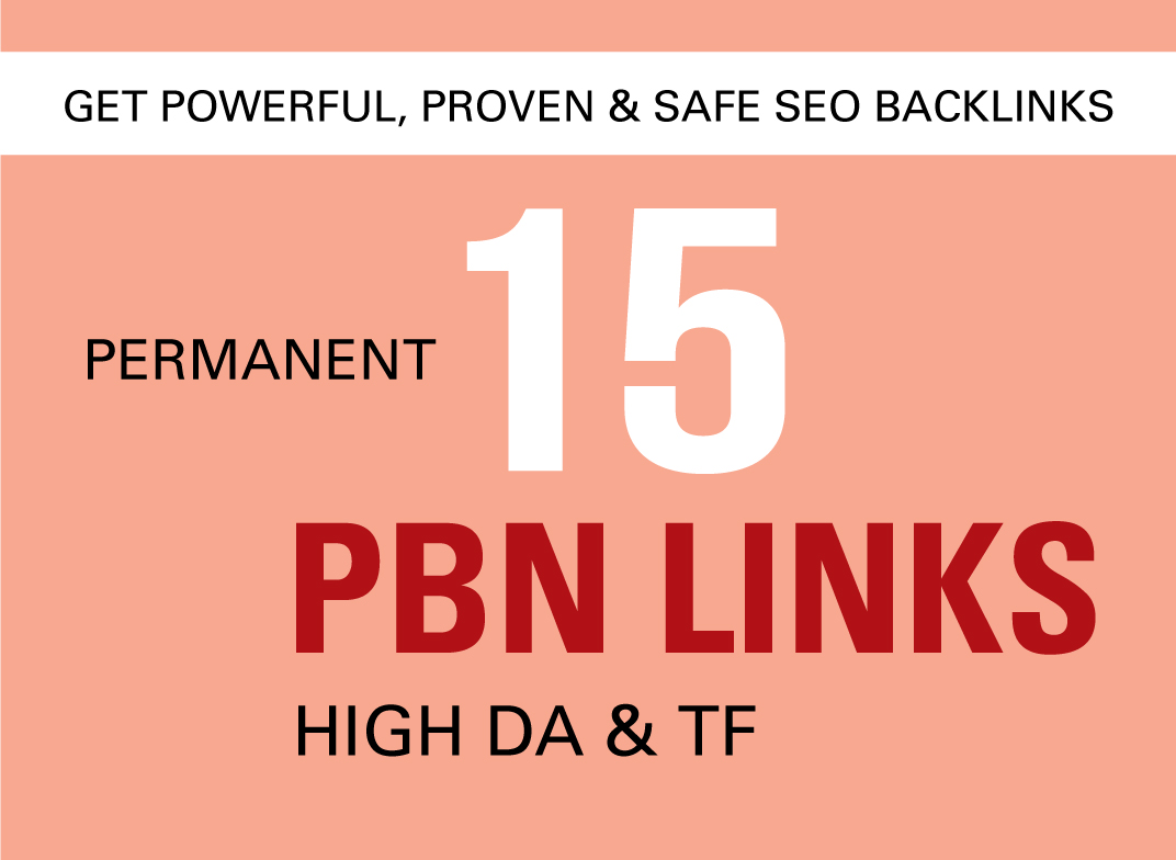 I will provide 15 unique SEO backlinks on high quality PBN sites