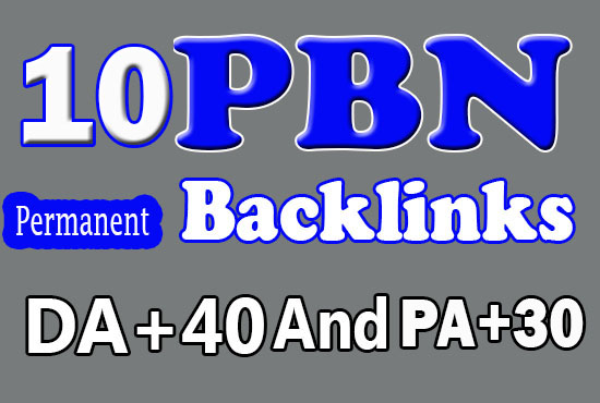 Permanent 10 PBN Links - DA 40+ and PA+30