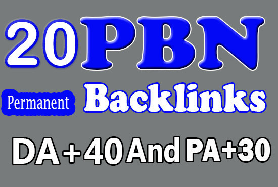 Permanent 20 PBN Links - DA 40+ and PA+30 Dofollow Quality Links