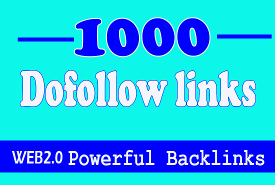 1000 Dofollow backlinks and your anchor text will be used to get fast ranking on Google
