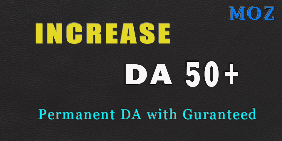 Black Friday Increase your website MOZ DA50+ Domain Authority using SEO backlines no spams