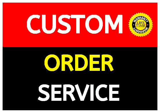 Custom order anything I do big project work fast delivery