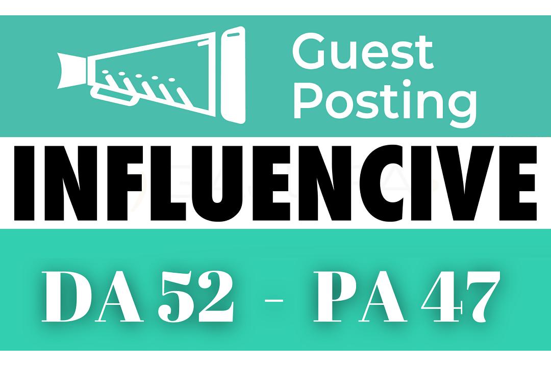Publish a DoFollow Guest Post on Google News Approved Website Influencive. com DA51