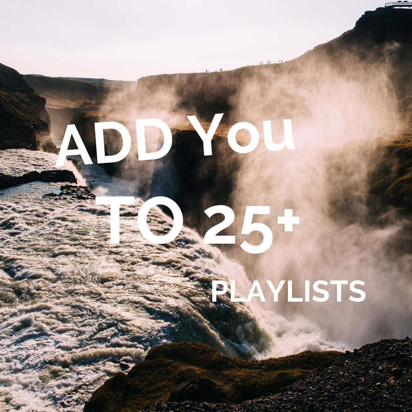 Spotfy 25 Playlist Adds for Your song
