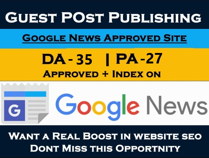 I will guest post on da 35 google news approved site