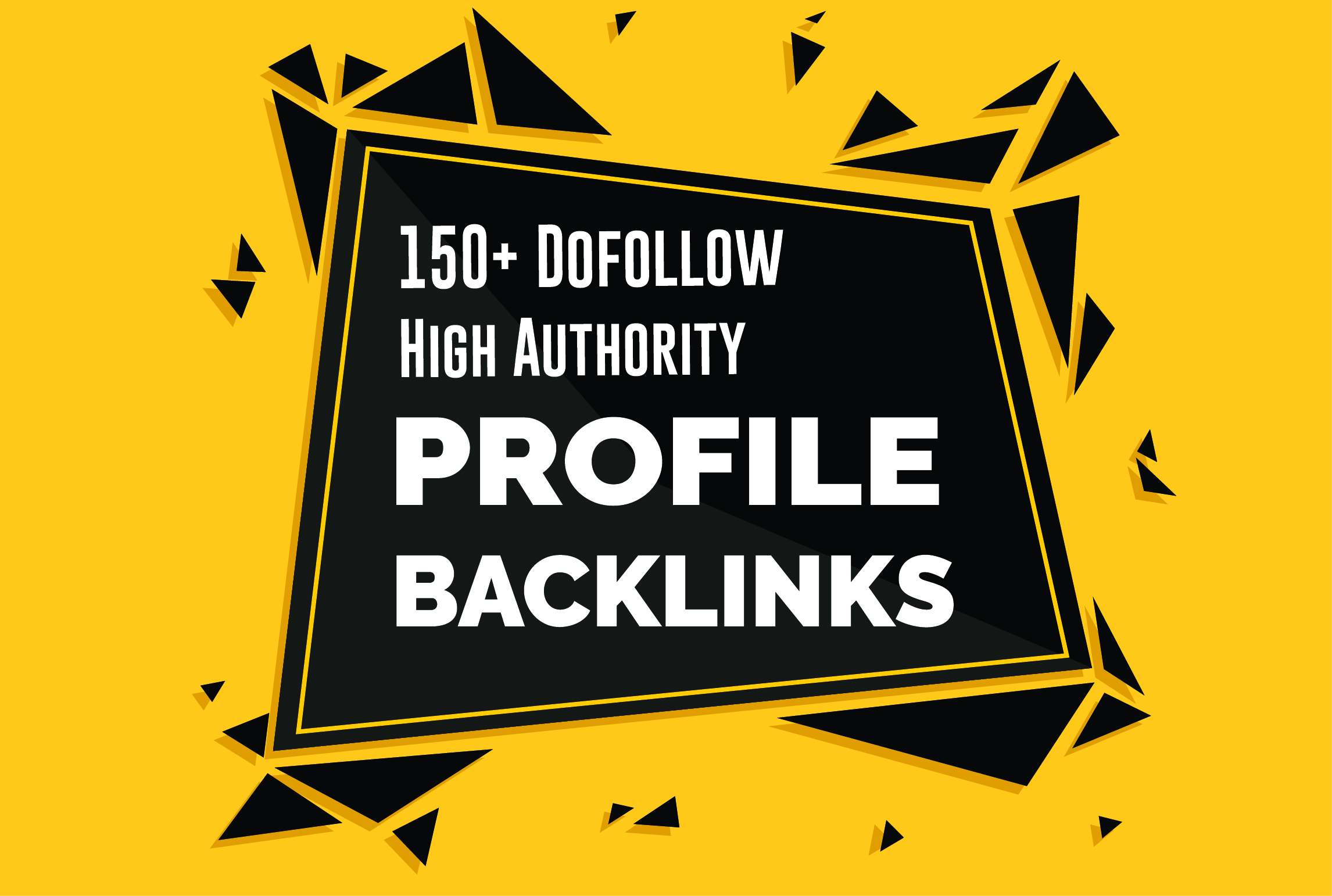 Manually 150 TOP BRAND High DA 100 to 50 Dofollow Profile Backlinks ,PR ,PA, for google ranking
