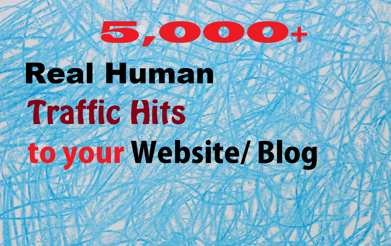 Send 5,000+ Real human world wide traffic