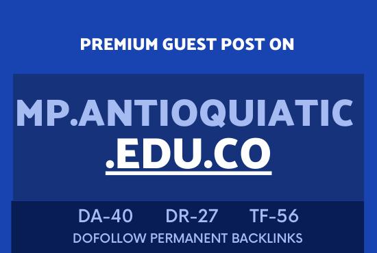 Publish Guest Post on ANTIOQUIATIC. EDU DA40 Site