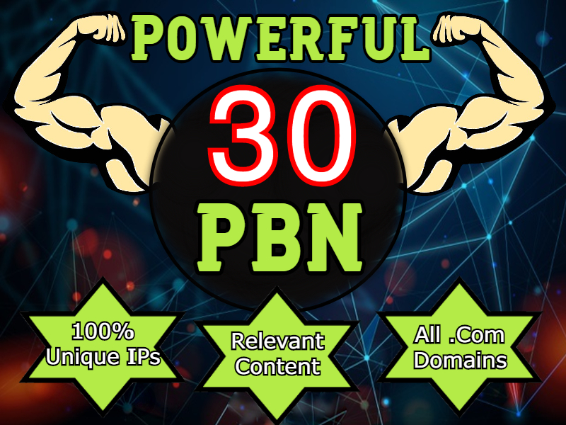 30 PBN Backlinks to boost your website ranking, all .com domain PBNs