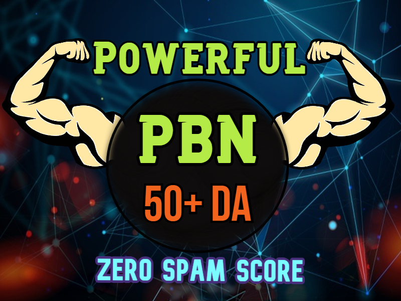 5 DA 50+ Dofollow PBN BACKLINKS,  Powerful pbns