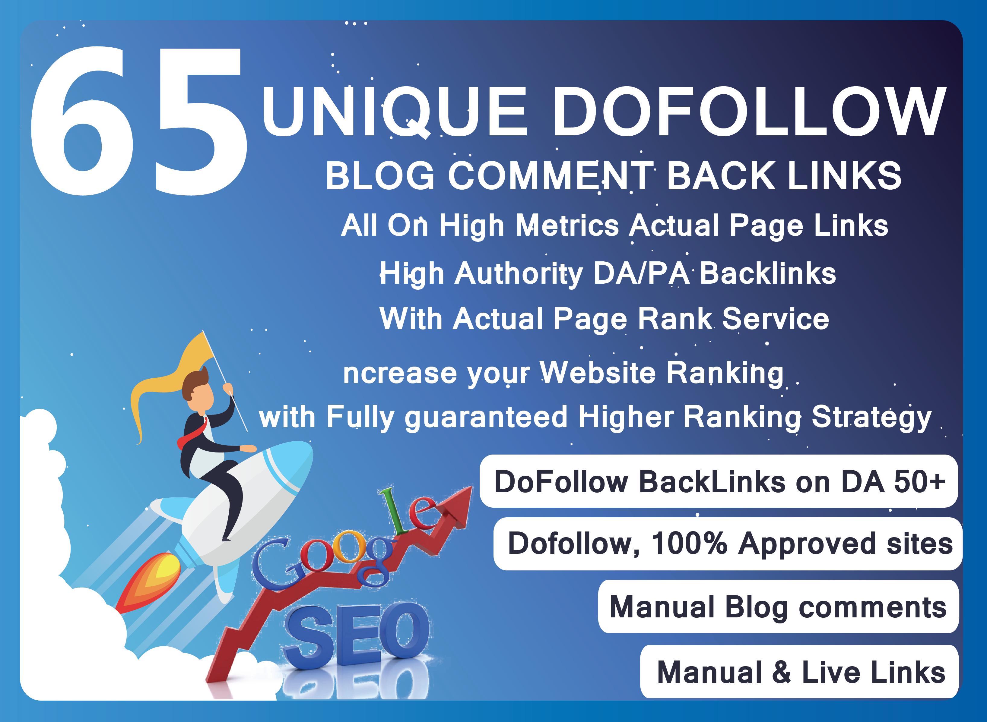 i will provide unique dofollow blog comment DA50+ manually backlinks