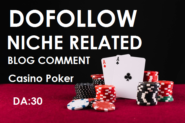 50 Casino poker niche relevant dofollow high quality blog comments