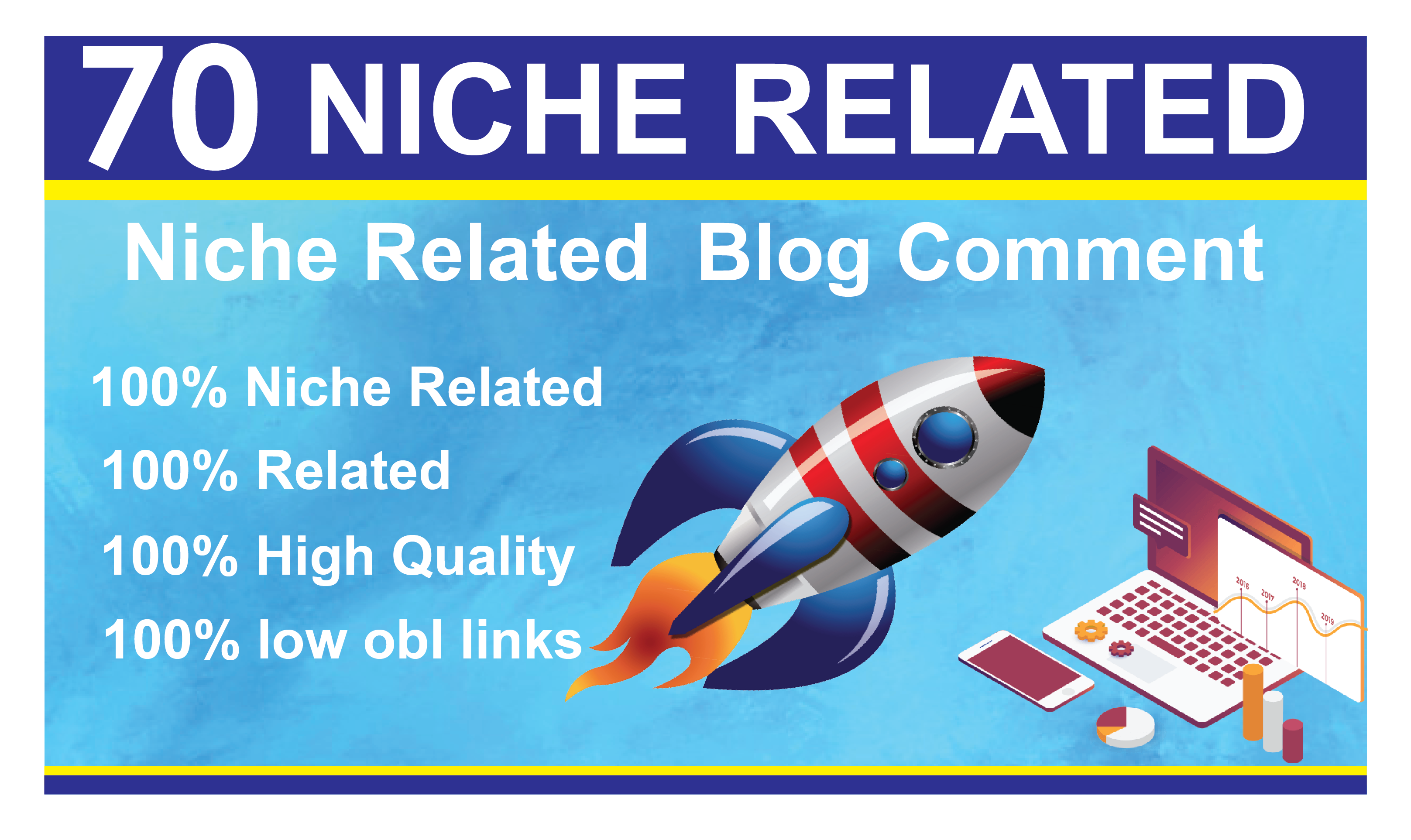 I Will Provide 70 Niche Relevant Blog Comment High Quality